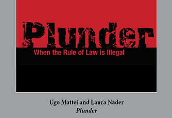 Plunder: When The Rule Of Law Is Illegal