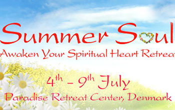 Summer Soul – Spiritual Heart Retreat 04 July 2014 – 09 July 2014