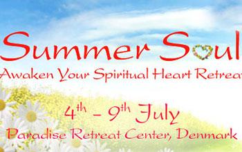 Summer Soul – Spiritual Heart Retreat 04 July 2014 – 09 July 2014
