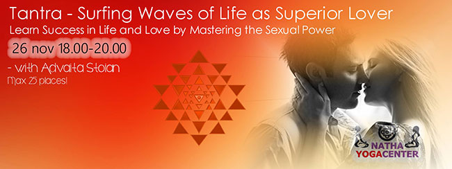 Tantra – Surfing Waves of Life as Superior Lover