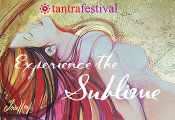 Experience the Sublime – London Tantra Festival 2016