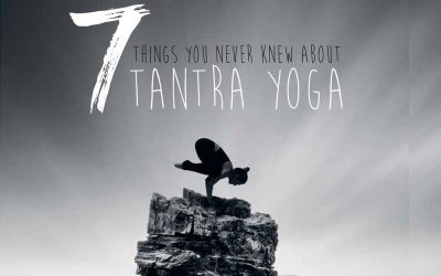 7 Things You Never Knew About Tantra Yoga